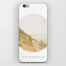 Not All Who Wander iPhone & iPod Skin