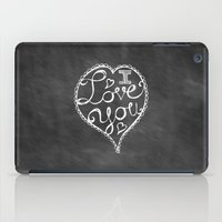I Love You Chalkboard iPad Case