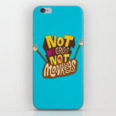 Not My Circus, Not My Monkeys iPhone & iPod Skin