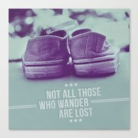 Not All Those Who Wander… Canvas Print