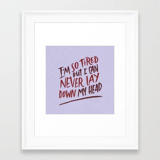 So Tired Framed Art Print