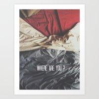 Where are you? Art Print
