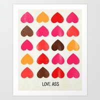 LOVE ASS Art Print