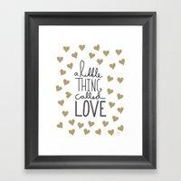 A Little Thing Called Love Framed Art Print