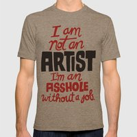 Not an Artist... Mens Fitted Tee Tri-Coffee SMALL