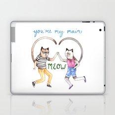 You're My Main Meow Laptop & iPad Skin