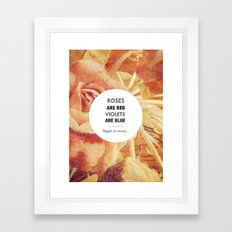 Roses Are Red Framed Art Print