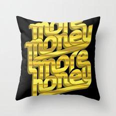 More Money, More Honey Throw Pillow