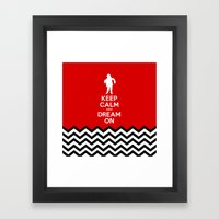 Keep Calm And Dream On (… Framed Art Print