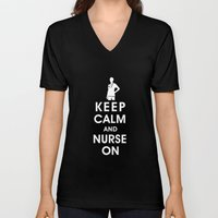 Keep Calm And Nurse On (… Unisex V-Neck