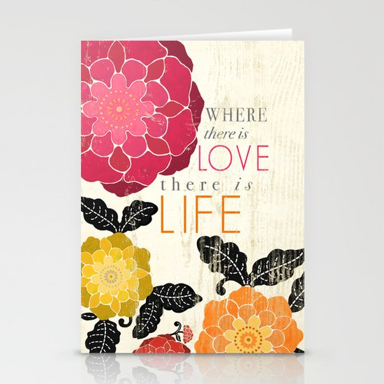 Where there is Love there is Life Stationery Card