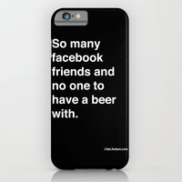 so many facebook friends and no one to have a beer with iPhone 6 Slim Case