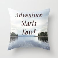 Adventure Starts Now! Al… Throw Pillow