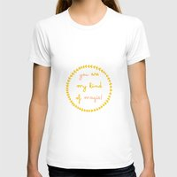 You are my kind of magic Womens Fitted Tee White SMALL