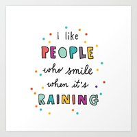I Like People Who Smile … Art Print