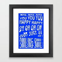 ARE YOU HAPPY OR JUST SMILING Framed Art Print