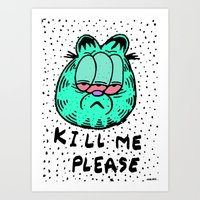 FEED ME OR KILL ME. Art Print
