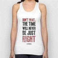 Don't Wait Unisex Tank Top