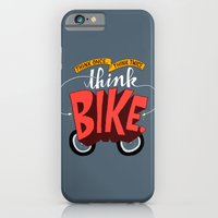 Think Once. Think Twice. Think Bike. iPhone 6 Slim Case