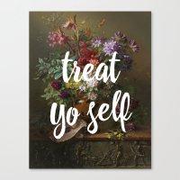 treat yo self Canvas Print