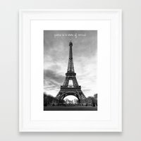 Paris is not a city, it's a state of mind Framed Art Print