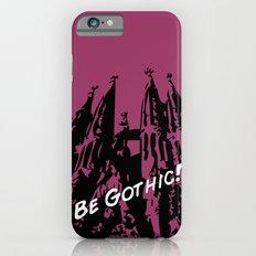 Gaudi - Be Gothic! Slim Case iPhone 6s