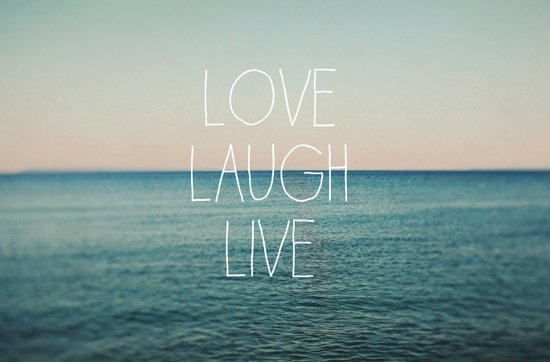 Love Laugh Live #2 Art Print
