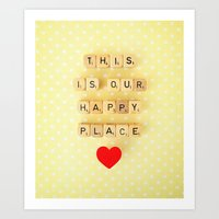 This Is Our Happy Place … Art Print
