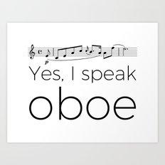 I Speak Oboe Art Print
