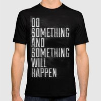 Do Something Mens Fitted Tee Black SMALL