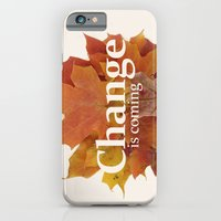 Change is coming iPhone 6 Slim Case