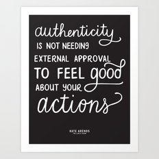 Authenticity // The Lively Show Art Print