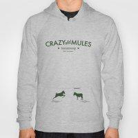 Crazy old Mule / John Mule Hoody