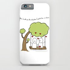 When I'm With You... iPhone 6s Slim Case