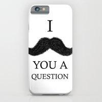 i moustache you a question iPhone 6 Slim Case