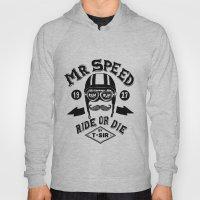 Mr. Speed Hoody