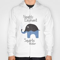 Naughty Elephant Squirts Water. Hoody