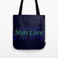 More Love Tote Bag