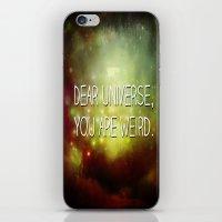 Dear Universe iPhone & iPod Skin