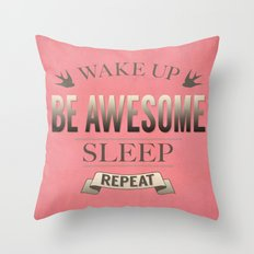 Be Awesome. Repeat. (Salmon) Throw Pillow