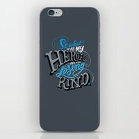 So What if all my Heroes are the Losing Kind iPhone & iPod Skin