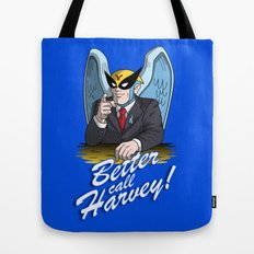 Better Call Harvey Tote Bag