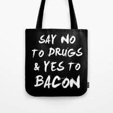 Say NO To DRUGS And YES … Tote Bag