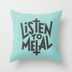 Listen To Metal, V2 Throw Pillow