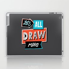 Draw, More Laptop & iPad Skin