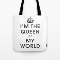 I'm The Queen Of My Worl… Tote Bag