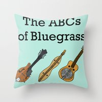 The ABCs Of Bluegrass Throw Pillow