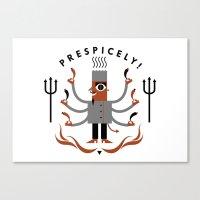 Prespicely! Canvas Print