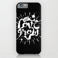Let Love Grow iPhone 6 Slim Case