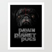 Dawn of the Planet of the Pugs Art Print